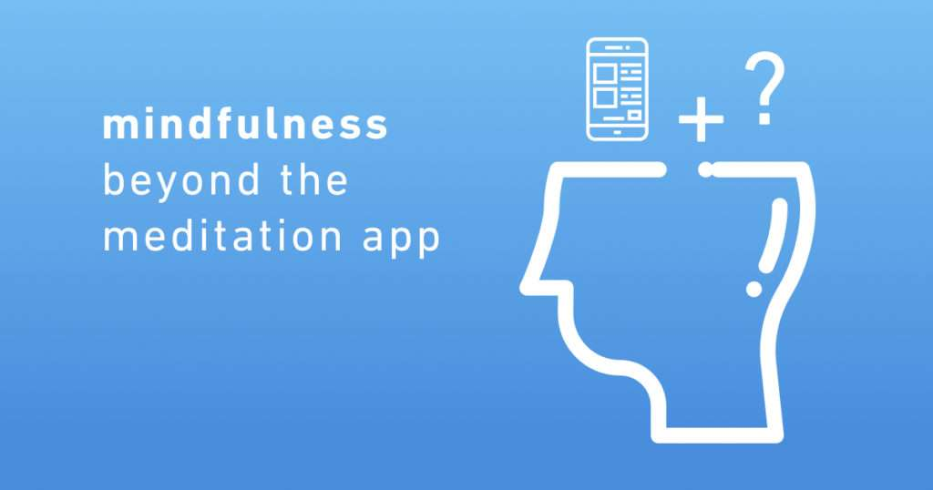 mindfulness-beyond-meditation-app